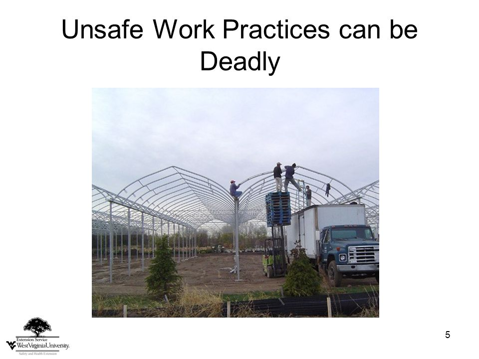 5 Unsafe Work Practices can be Deadly