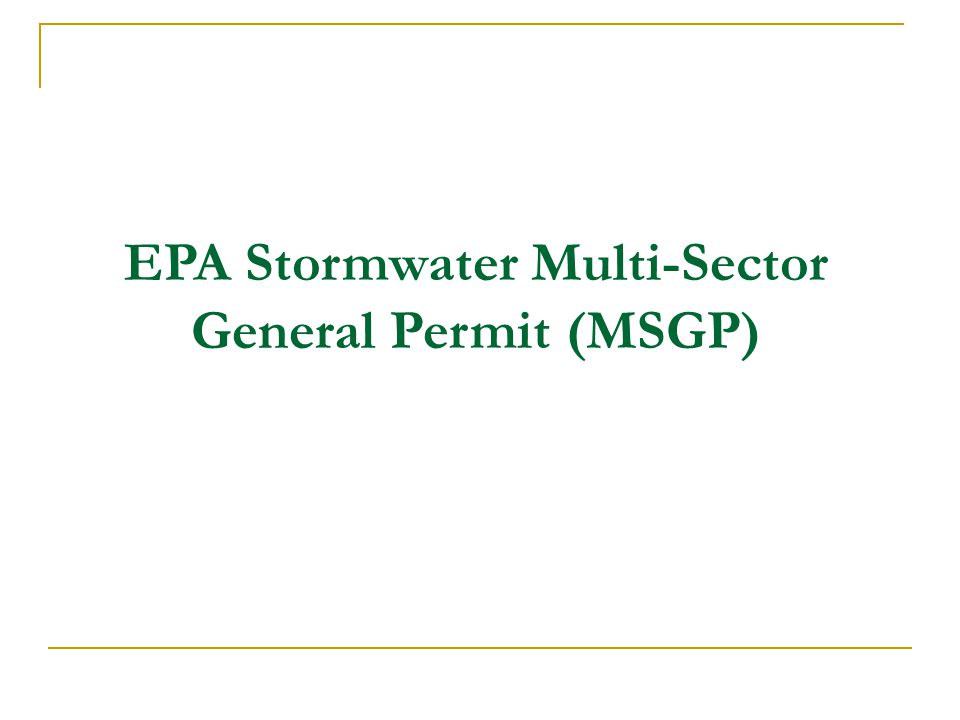 EPA Stormwater Multi-Sector General Permit (MSGP)