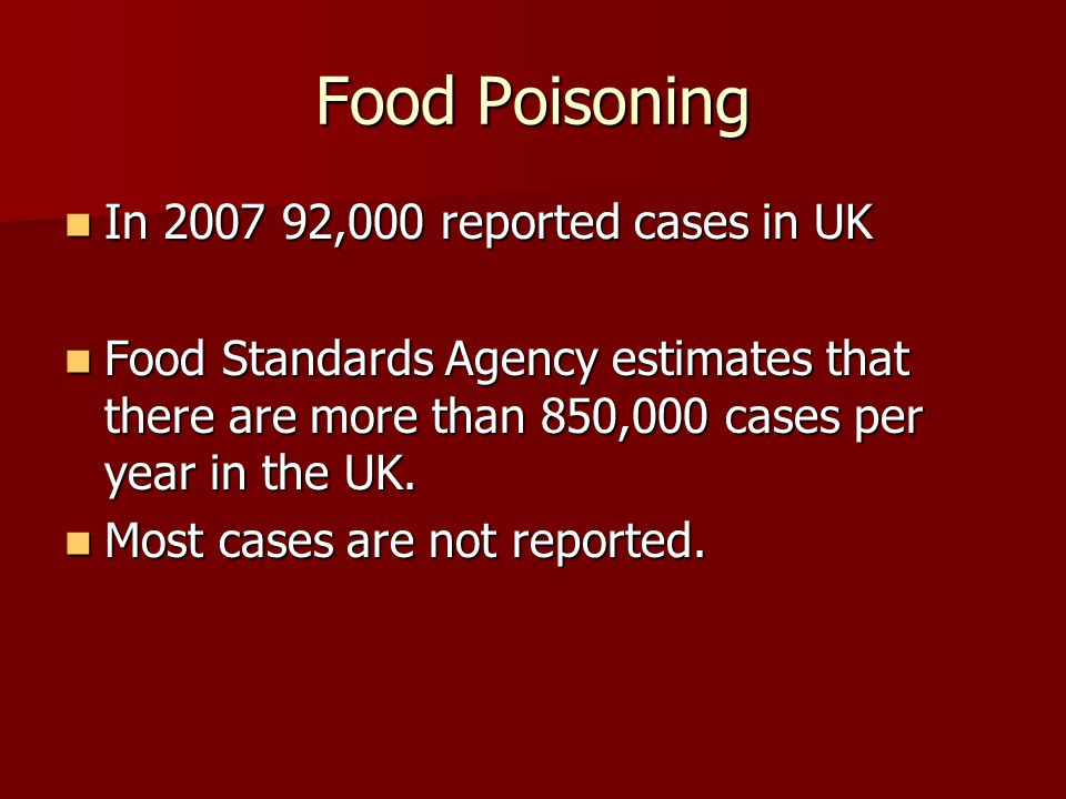 Food poisoning Certain types of food are more likely to cause food poisoning than others – High risk foods Certain types of food are more likely to cause food poisoning than others – High risk foods These are ready to eats foods such as: These are ready to eats foods such as:  Rice  Soft cheese  Pate  Meat and poultry