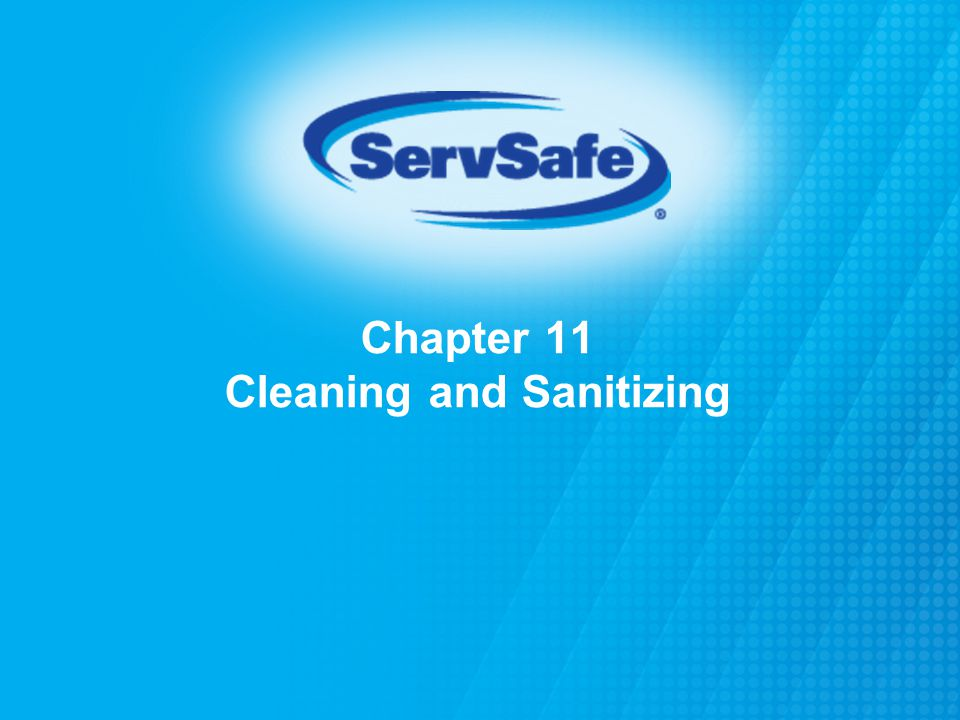 Chapter 11 Cleaning and Sanitizing