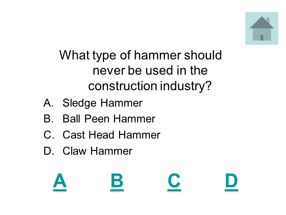 Which of the following should you wear when you use a nail puller or a ripping bar.