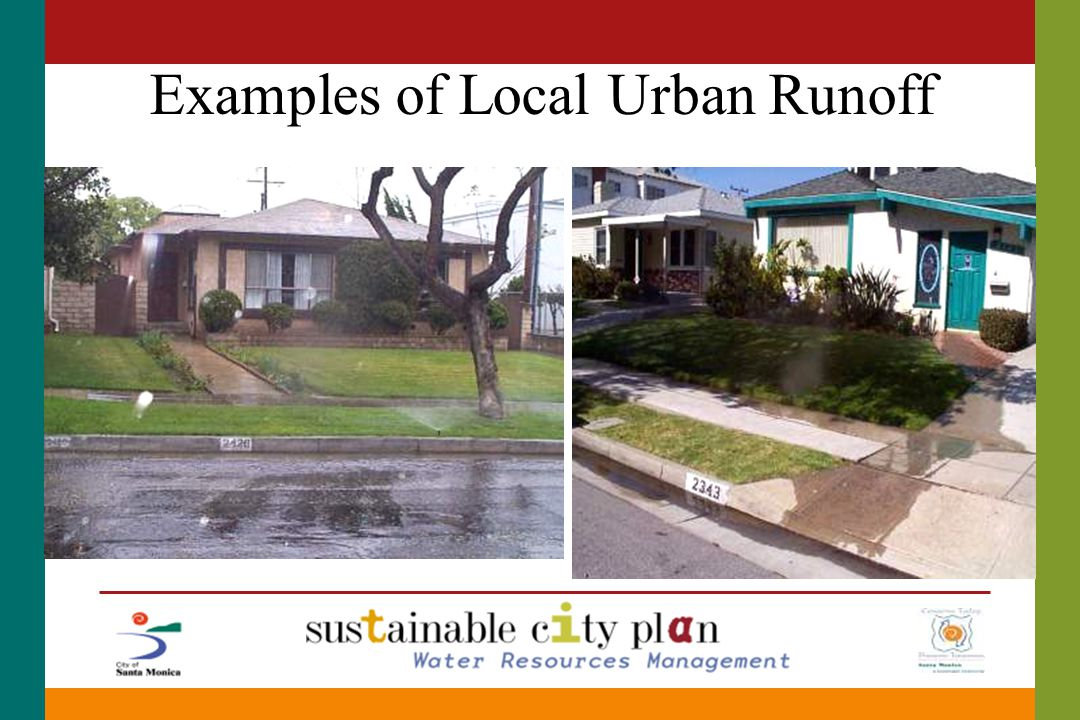 Examples of Local Urban Runoff