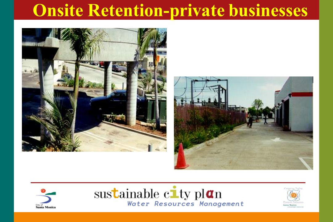 Onsite Retention-private businesses