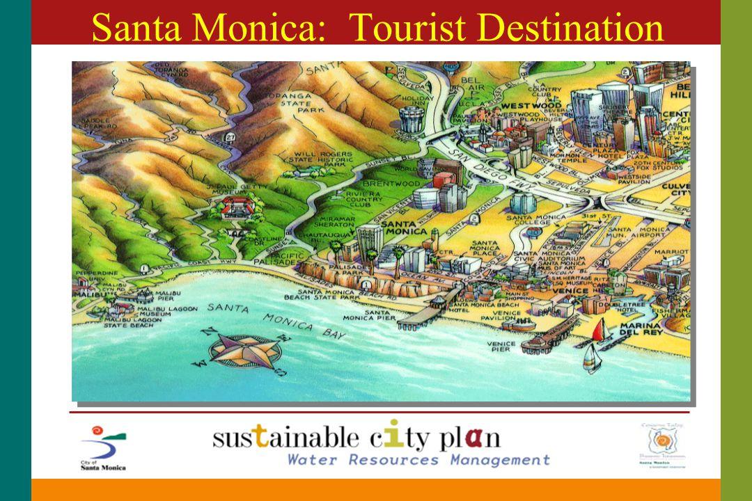 Santa Monica: Tourist Destination