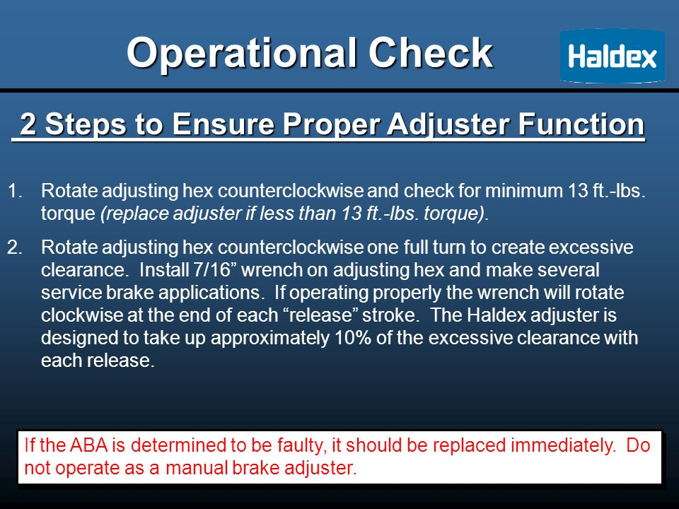 Operational Check 2 Steps to Ensure Proper Adjuster Function 2 Steps to Ensure Proper Adjuster Function 1.