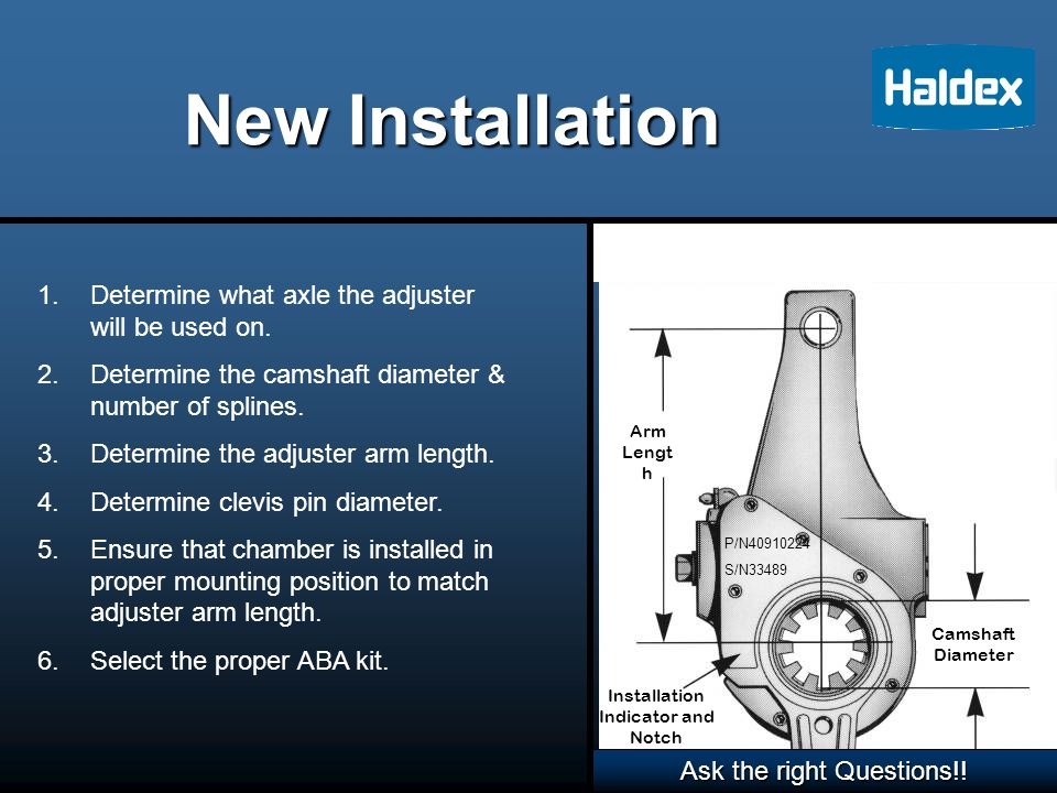 Installation Procedures Block wheels.Release spring and service brake.