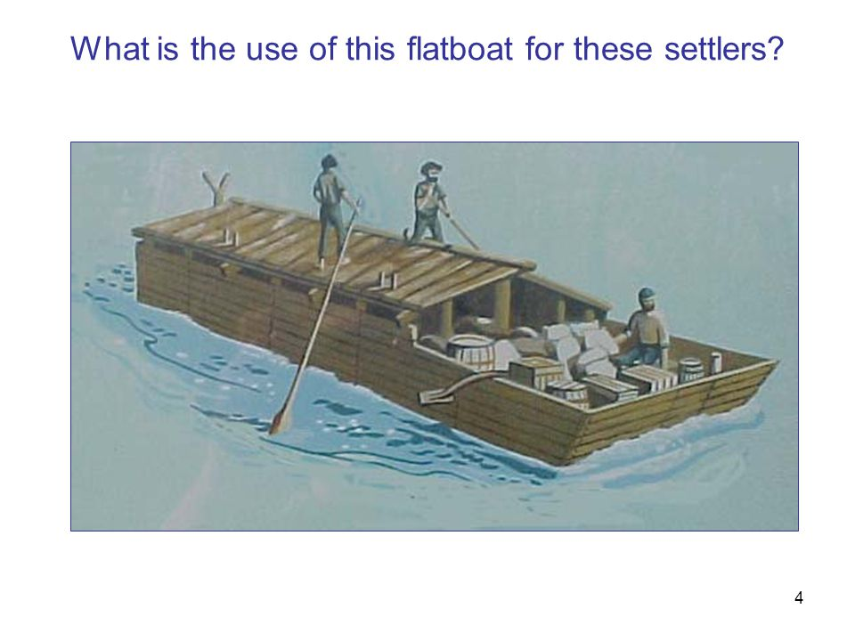 5 How is a modern barge like the flatboat?