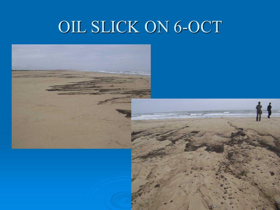 OIL SLICK ON 6-OCT