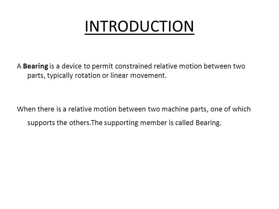 SPLIT JORNAL BEARING This bearing is split in to two parts.