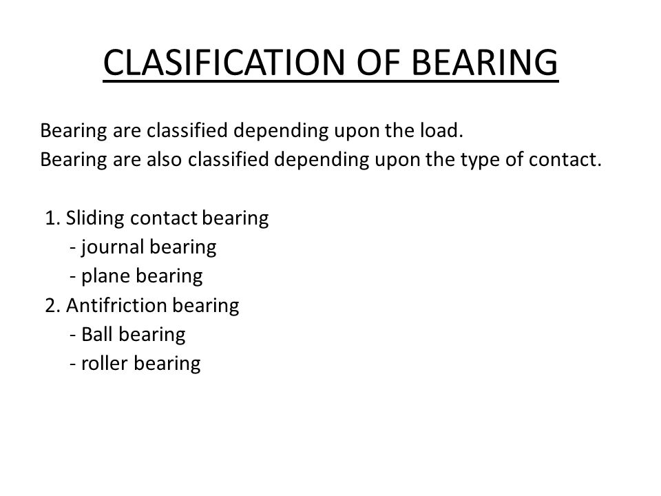 PLANE BEARING It is also comes under category of journal bearing.