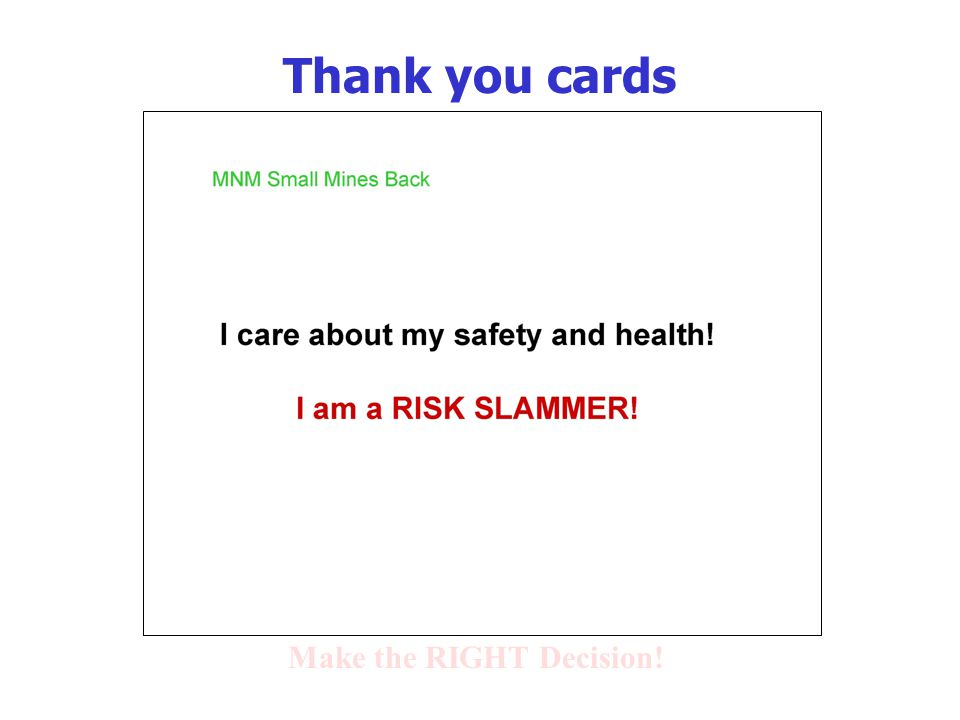 Thank you cards Make the RIGHT Decision!