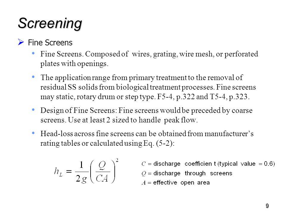 9 Screening  Fine Screens Fine Screens.