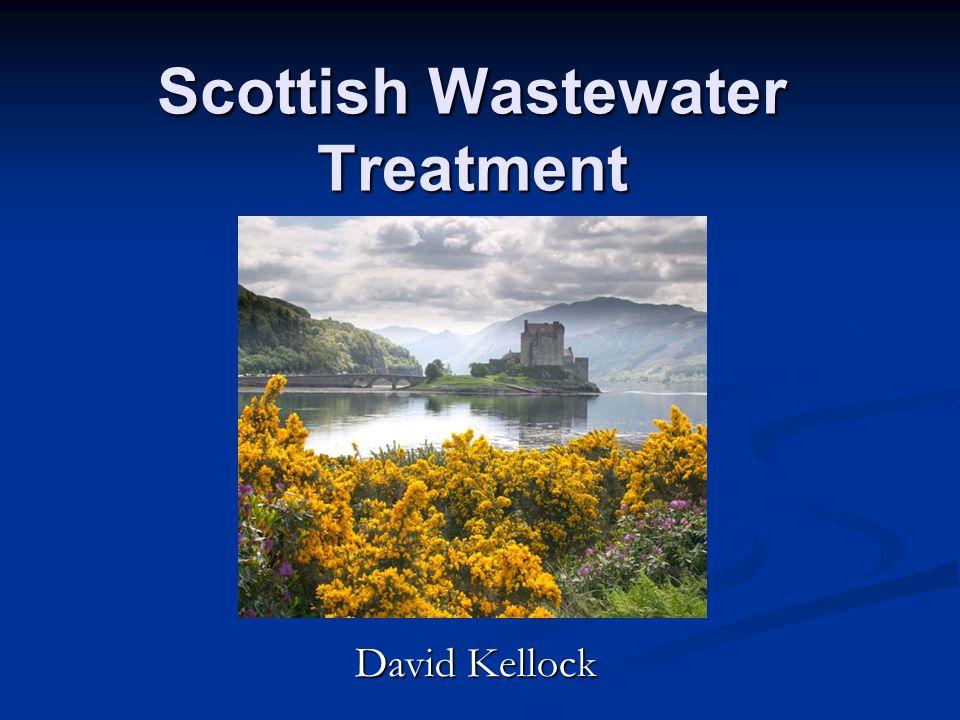 Scottish Wastewater Treatment David Kellock