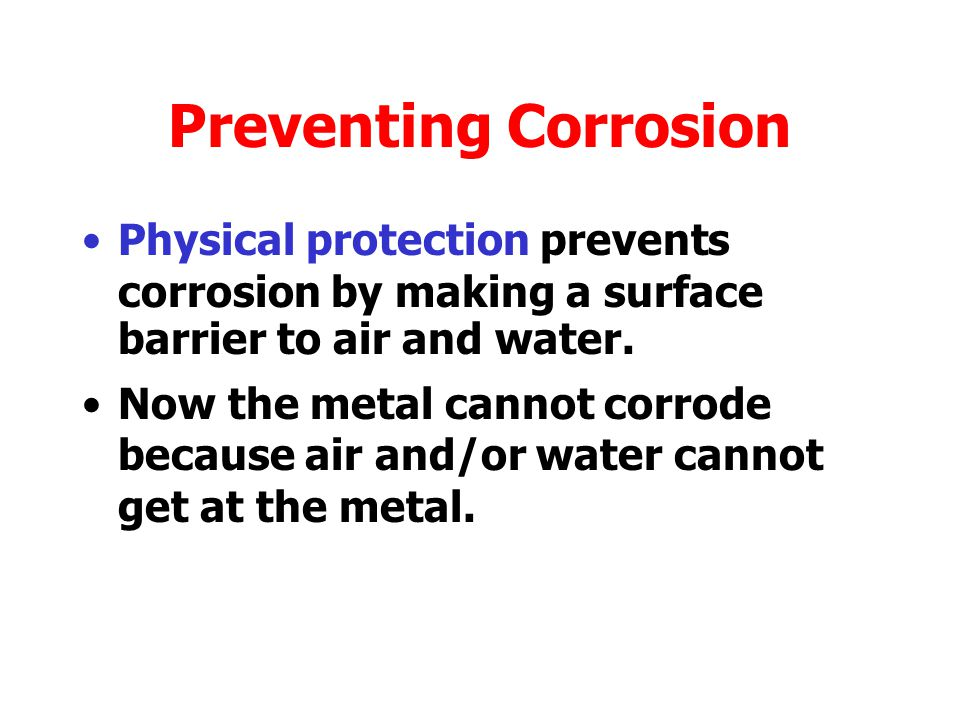 Acid rain increases the rate of corrosion.