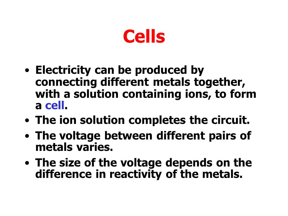 Batteries In a battery, electricity comes from a chemical reaction.
