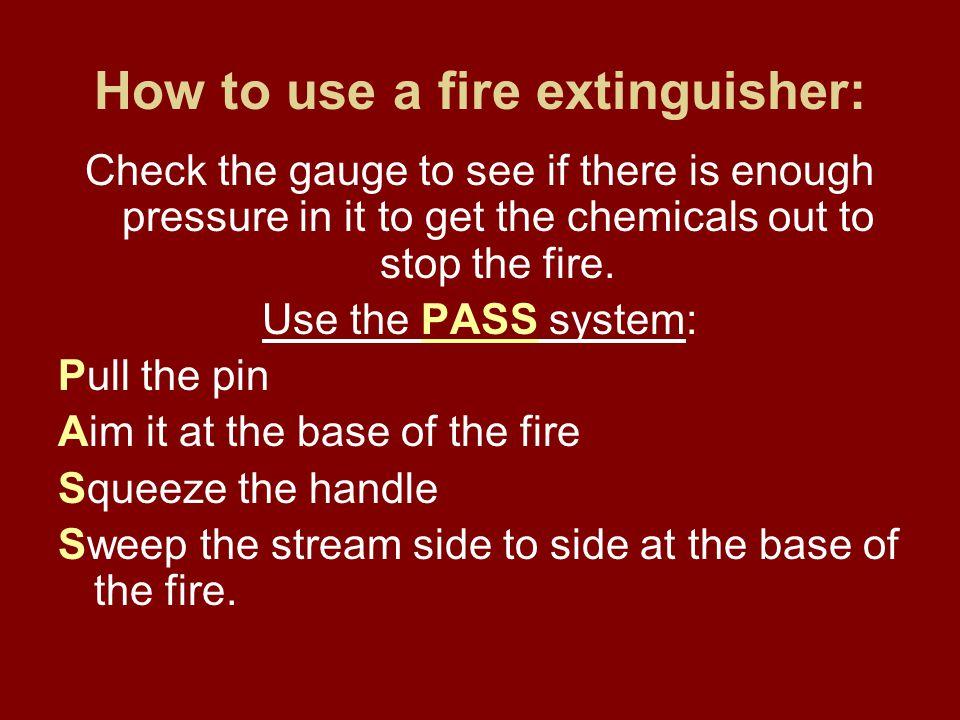 ABC Fire Extinguisher Class A: Ordinary combustibles (paper, wood, cloth) Class B: Flammable liquids (gasoline, oil, grease, kerosene) Class C: Energi