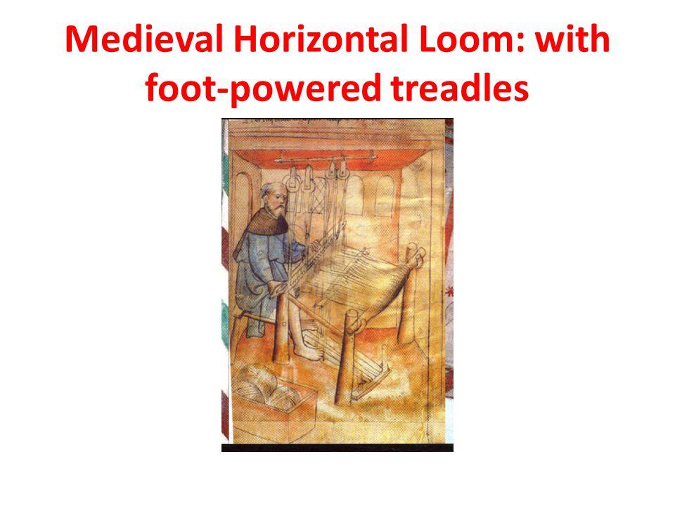 Medieval Horizontal Loom: with foot-powered treadles