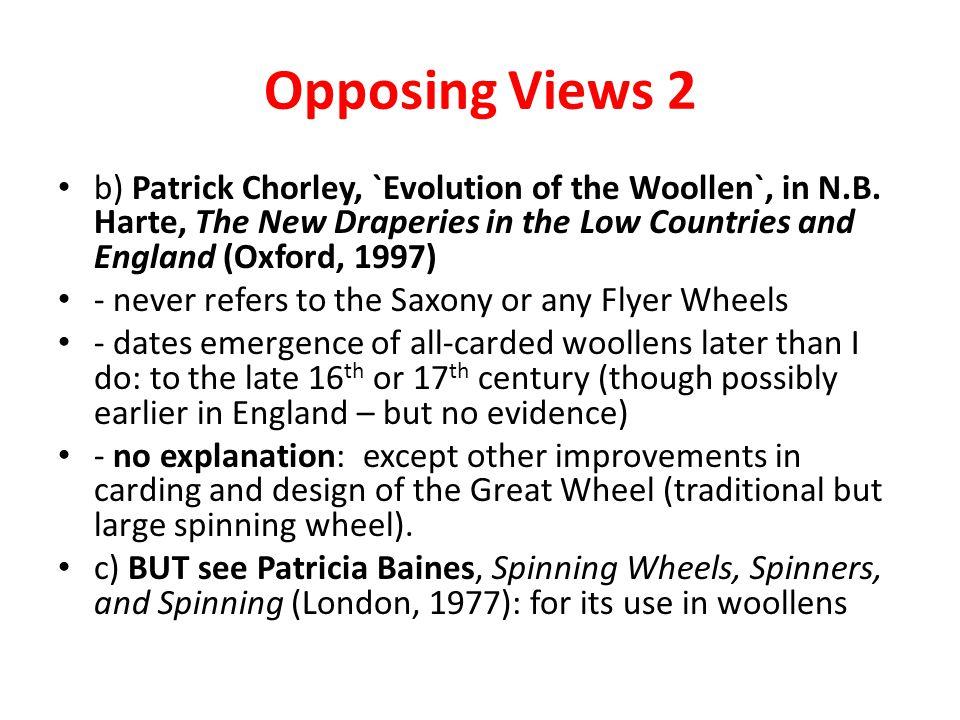 Opposing Views 2 b) Patrick Chorley, `Evolution of the Woollen`, in N.B.