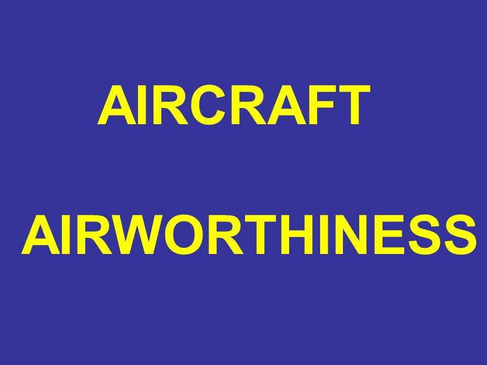 AIRCRAFT AIRWORTHINESS