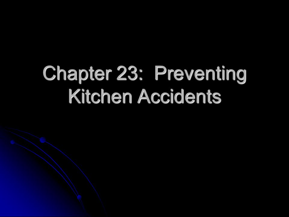 1.What are six basic safety guidelines for working in the kitchen.