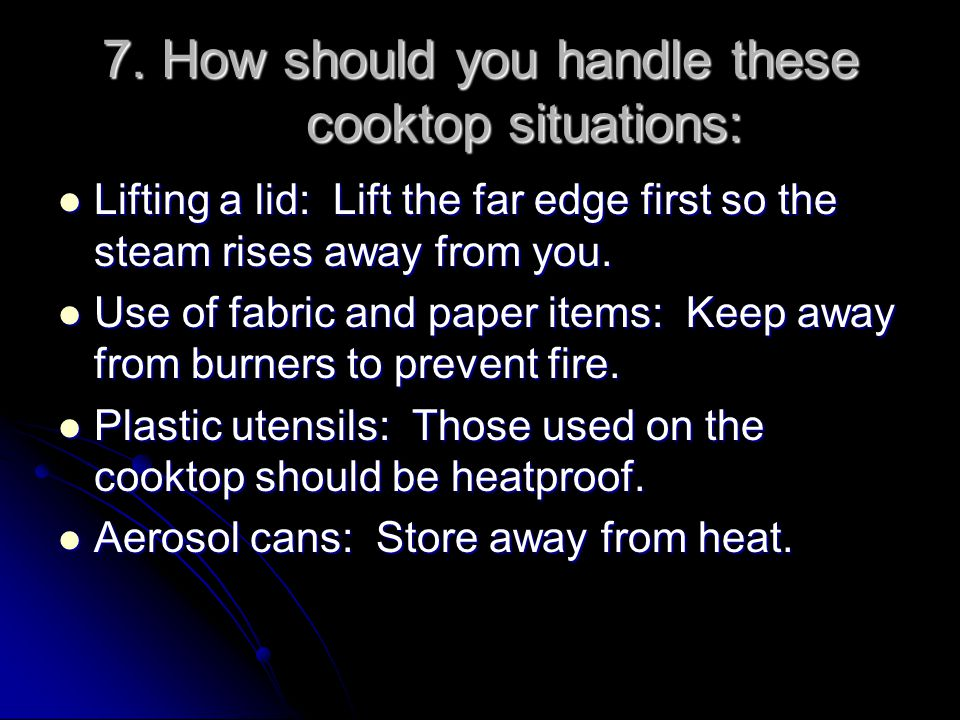 8.What can you do to avoid burns when working with a hot oven.