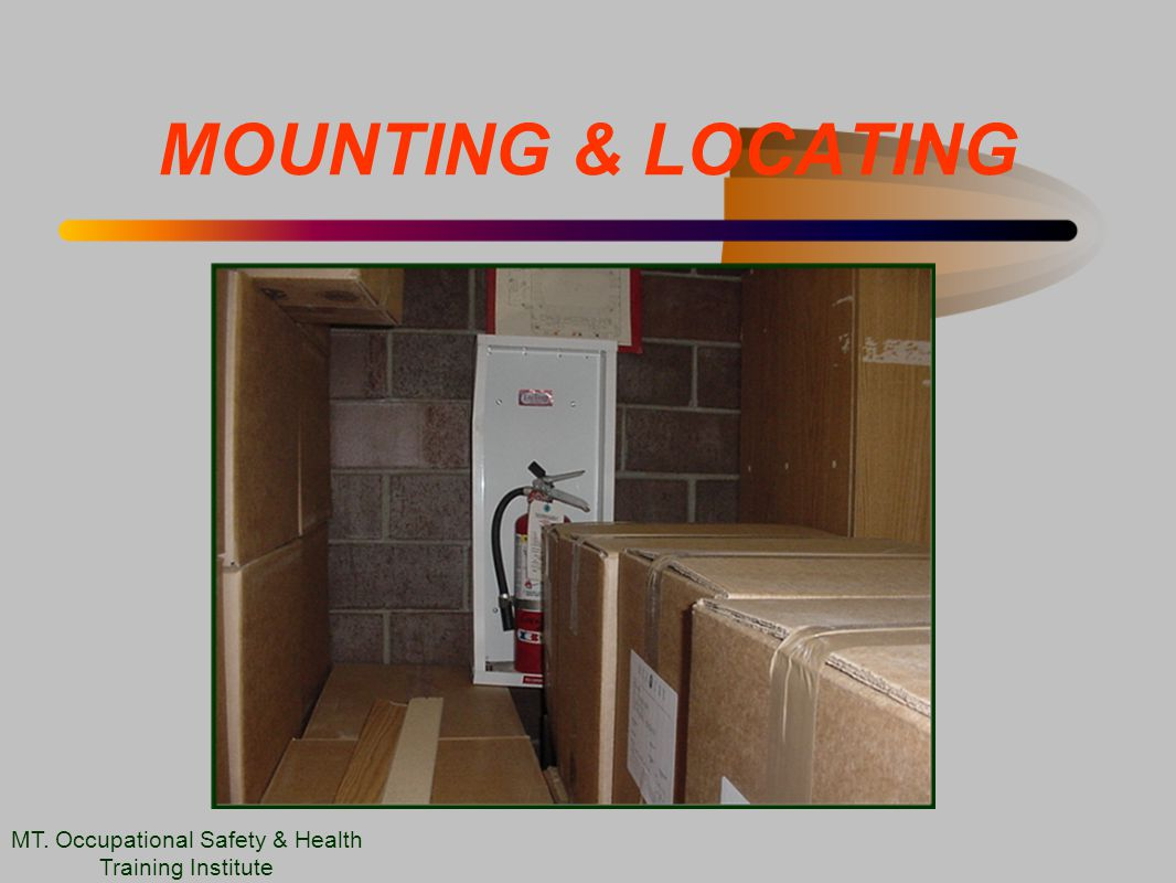 MOUNTING & LOCATING MT. Occupational Safety & Health Training Institute