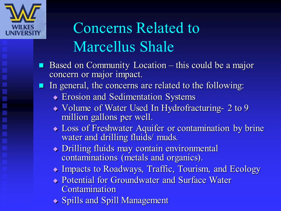 Concerns Related to Marcellus Shale Based on Community Location – this could be a major concern or major impact. Based on Community Location – this co