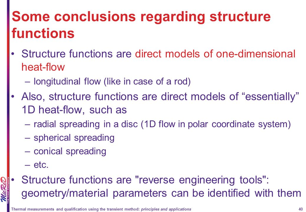 Thermal measurements and qualification using the transient method: principles and applications 40 Structure functions are direct models of one-dimensi