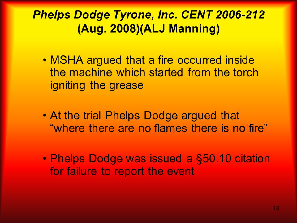 13 Phelps Dodge Tyrone, Inc. CENT 2006-212 (Aug.