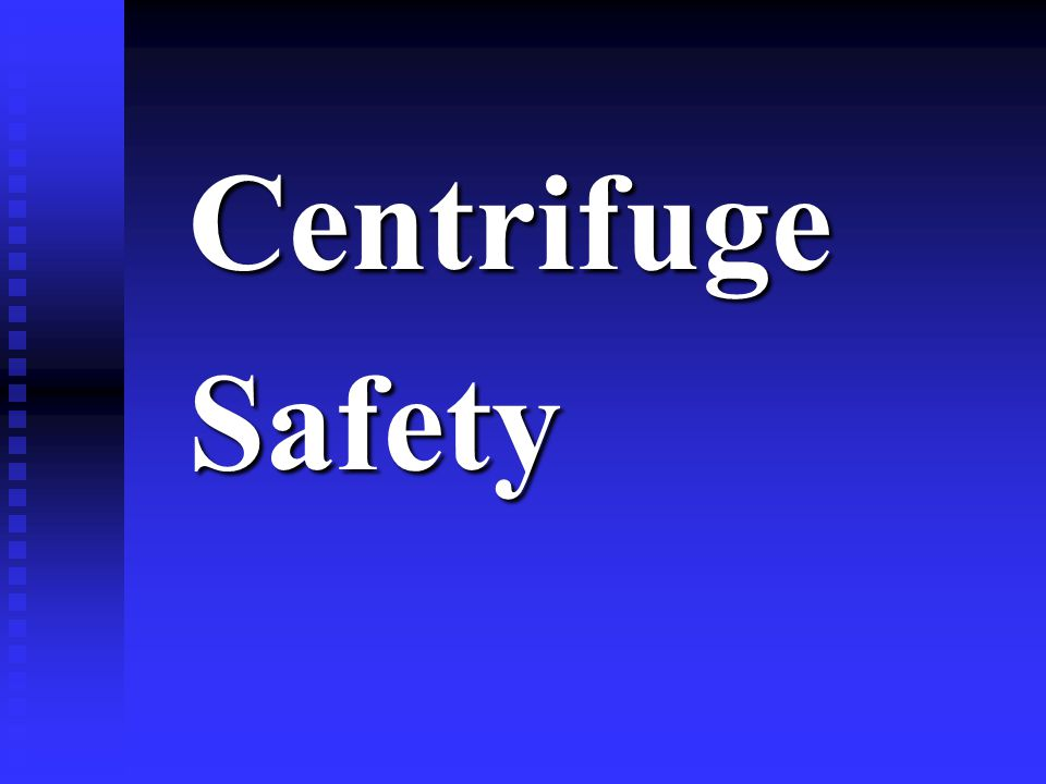 CentrifugeSafety