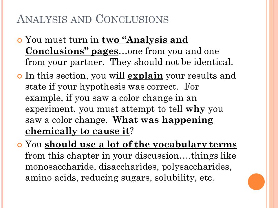 A NALYSIS AND C ONCLUSIONS You must turn in two Analysis and Conclusions pages …one from you and one from your partner.