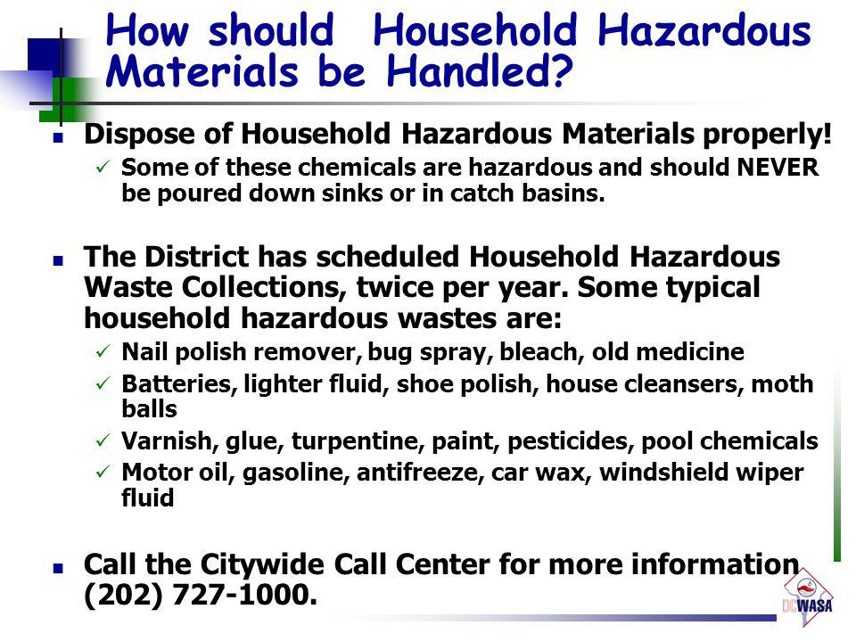 How should Household Hazardous Materials be Handled.