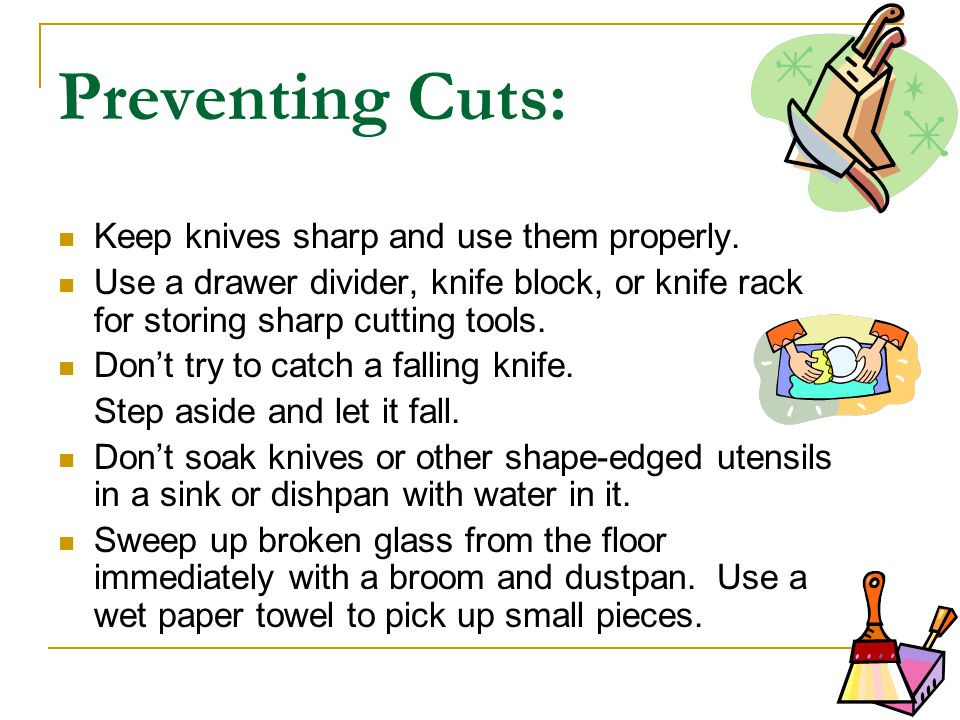 Preventing Falls: Keep the floors clean and clear of clutter.