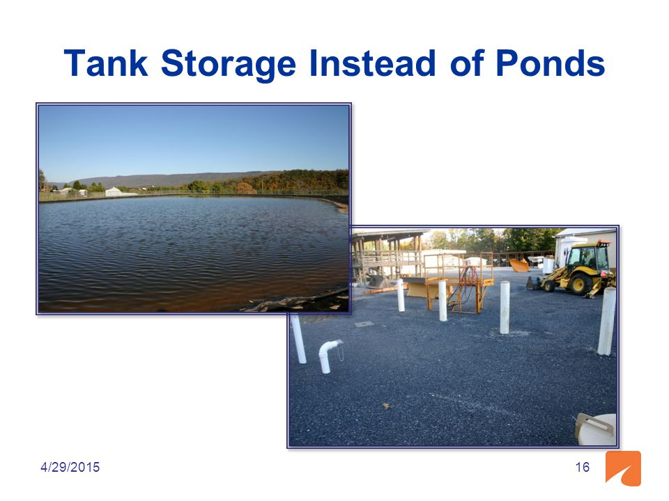 Tank Storage Instead of Ponds 4/29/201516