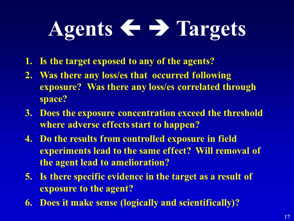 17 Agents   Targets 1.Is the target exposed to any of the agents.