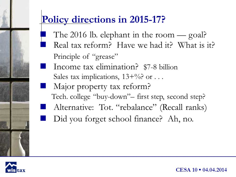 CESA 10 ▪ 04.04.2014 Policy directions in 2015-17.