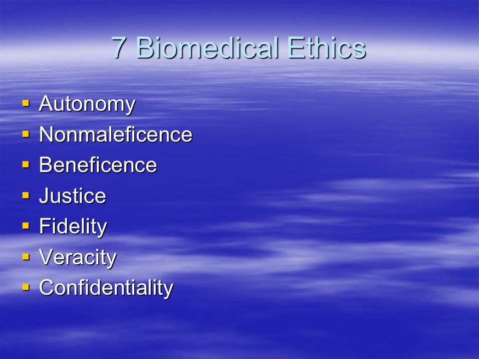Resolving Ethical problems  List everyone involved and identify perceptions  Presume everyone has patient's best interest in mind  Gather relevant information  Clarify ethical issues  Determine strengths of each resolution  Use best resolution