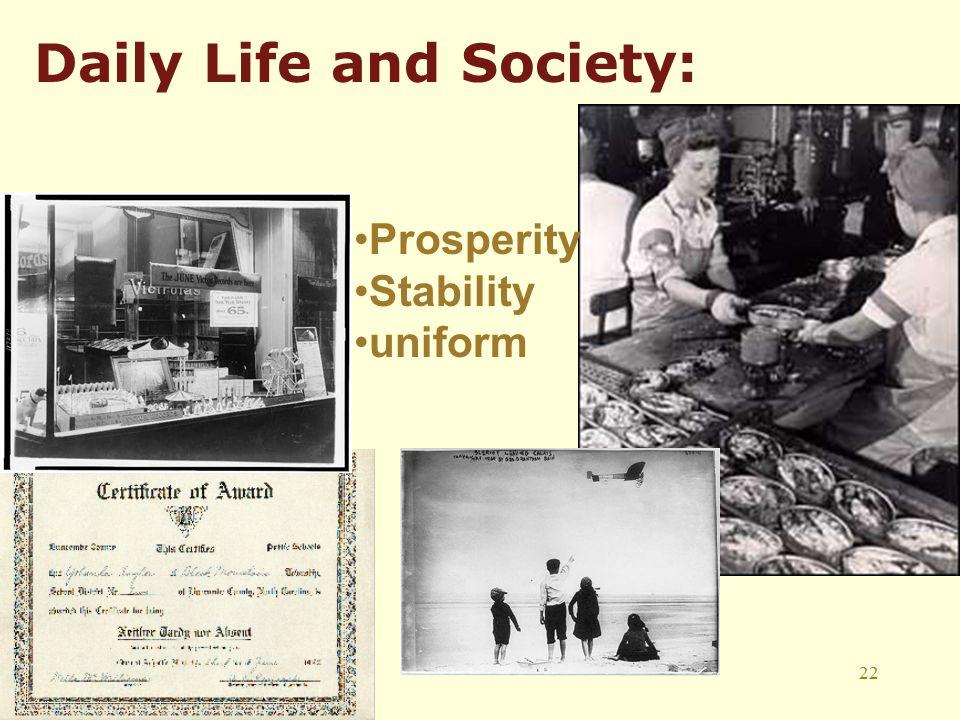 22 Daily Life and Society: Prosperity Stability uniform