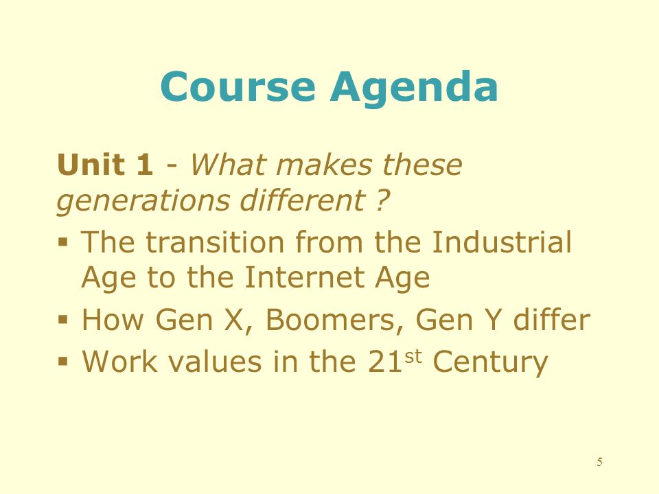 Course Agenda Unit 1 - What makes these generations different .