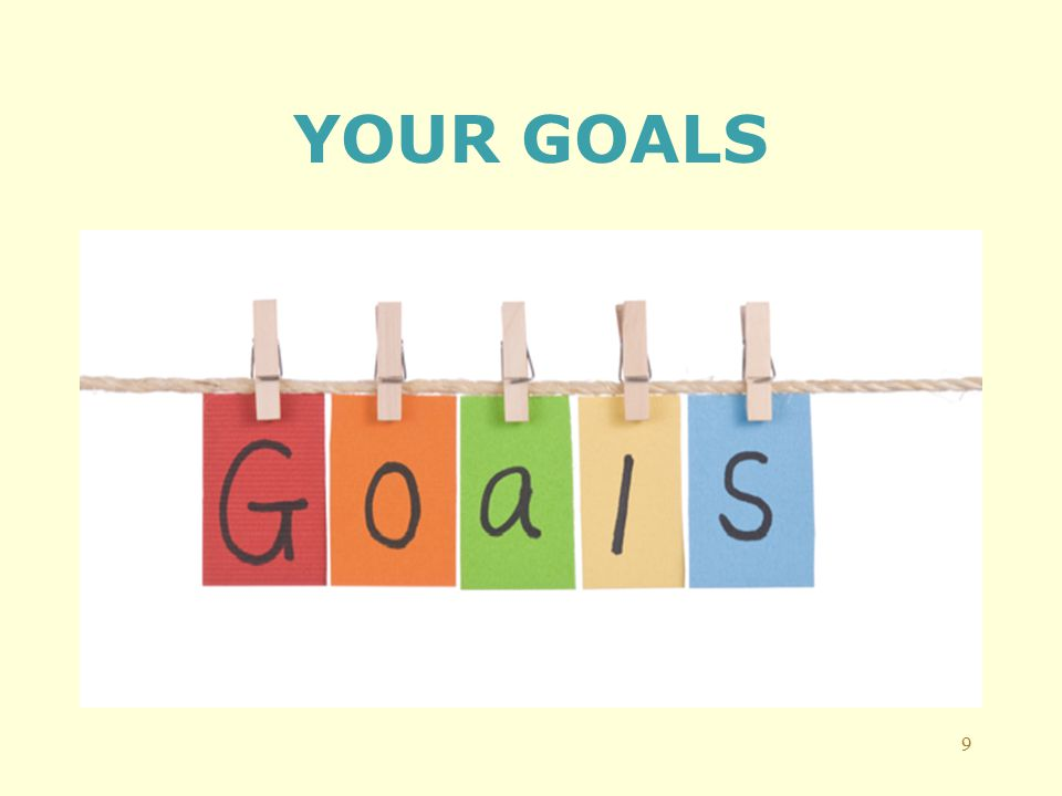 YOUR GOALS 9