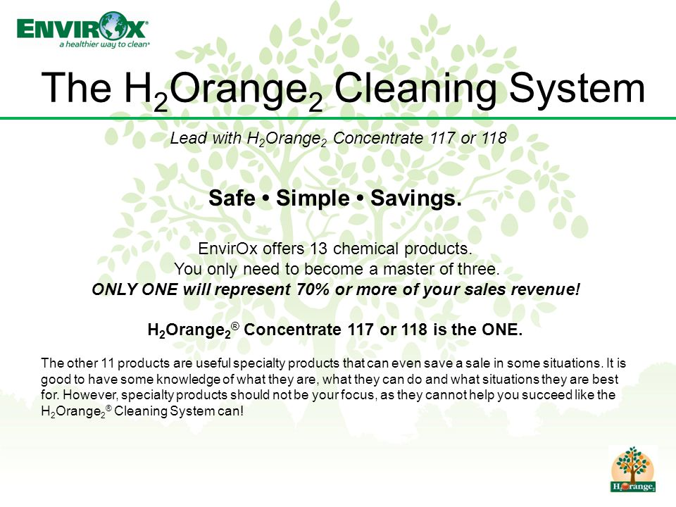The H 2 Orange 2 Cleaning System Safe Simple Savings.