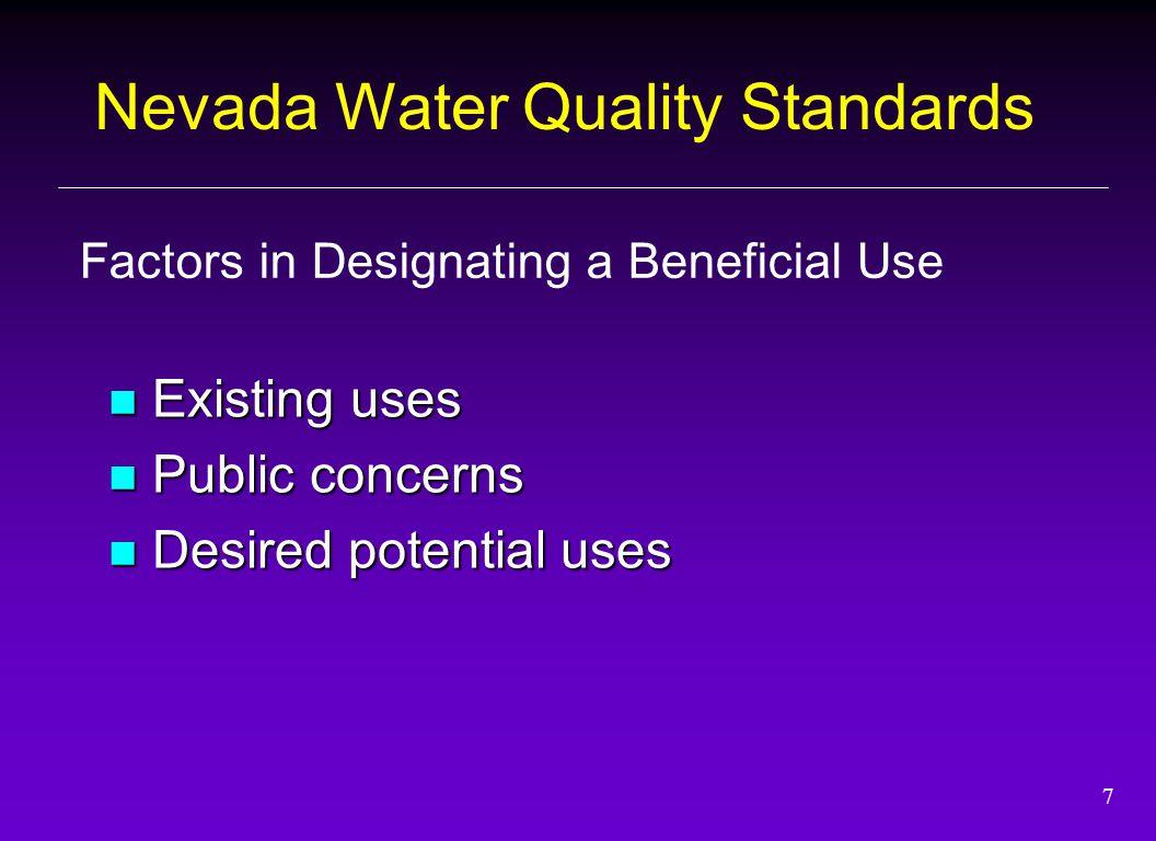 18 Thank You BUREAU OF WATER QUALITY PLANNING Bureau Chief Kathy Sertic- (775) 687-9455 ksertic@ndep.nv.gov WATER QUALITY STANDARDS John Heggeness - (775) 687-9449 jheggene@ndep.nv.gov SPECIAL PROJECTS /TMDL COORDINATOR COORDINATOR Randy Pahl - (775) 687-9453 rpahl@ndep.nv.gov NEVADA DIVISION OF ENVIRONMENTAL PROTECTION Bureau of Water Quality Planning 901 S.