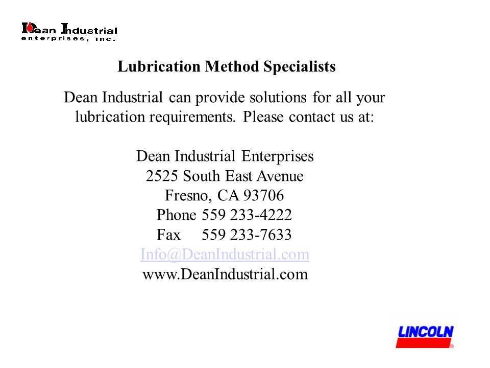 Dean Industrial can provide solutions for all your lubrication requirements.