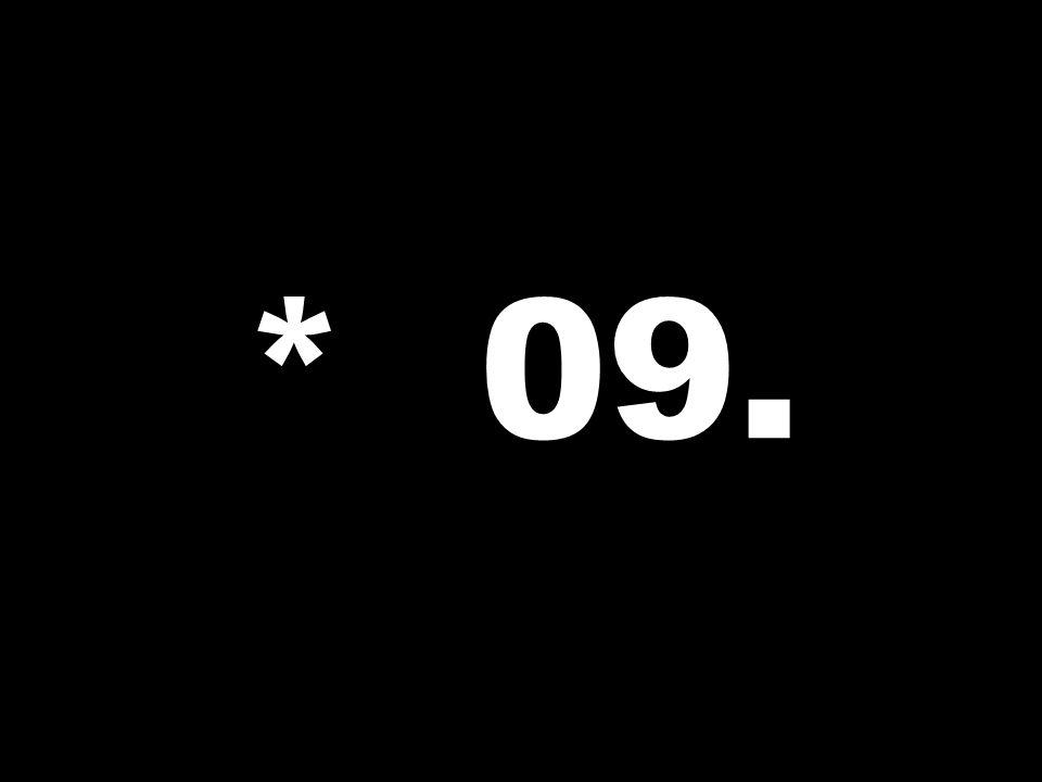 * 09.