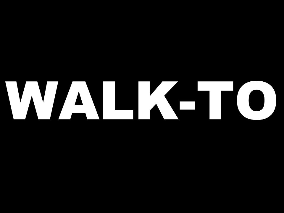WALK-TO