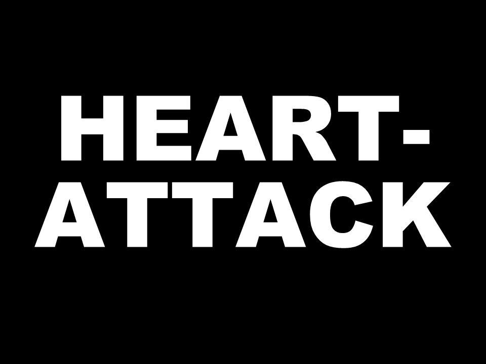 HEART- ATTACK