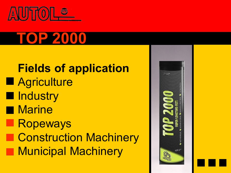 TOP 2000 Fields of application Agriculture Industry Marine Ropeways Construction Machinery Municipal Machinery