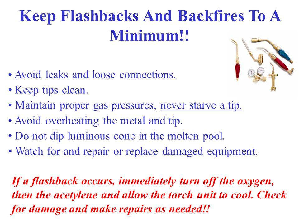 Flashback Arrestors Flame is extinguished by meshed material inside Flashback arrestors are designed to prevent a flashback from reaching upstream equ
