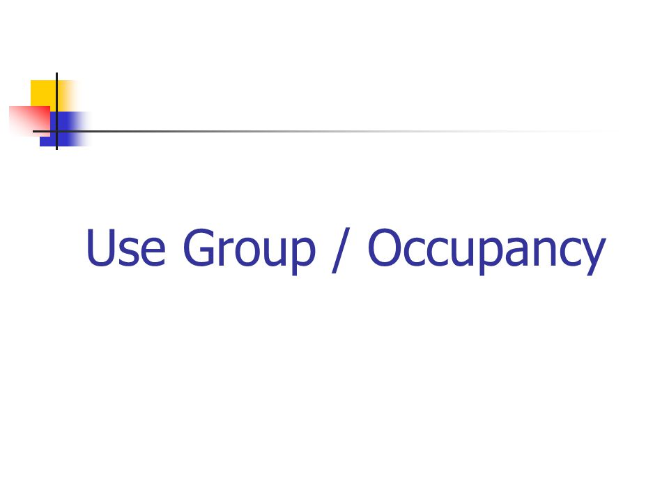 Use Group / Occupancy