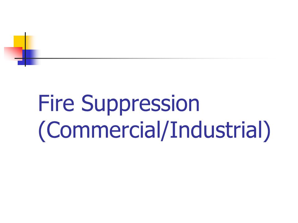 Fire Suppression (Commercial/Industrial)